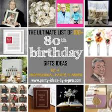 100 80th birthday gifts by a