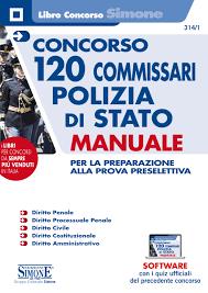 314/1 - Concorso 120 Commissari Polizia di Stato - Manuale