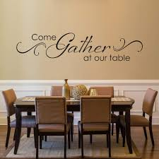 Amazon Com Come Gather At Our Table Decal With Scroll Design Dining Room Wall Art Kitchen Quote Wall Sticker Dining Room Decor De0109 Handmade