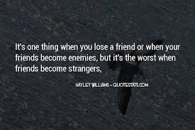 top enemies become friends quotes famous quotes sayings