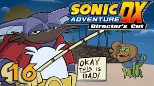 Sonic Adventure XD   Let's Play Ep. 16: You Better Believe We're Fishin'    Super Beard Bros. - YouTube