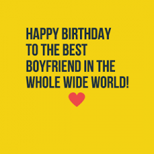 birthday quotes for boyfriend from the heart status quotes