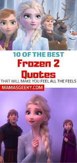 of the best quotes from disney s frozen mama s geeky