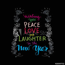 wishing you peace love and laughter in the new year motivational