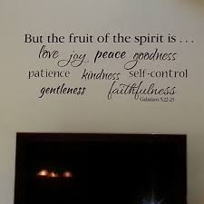 Galatians 5 22 Vinyl Wall Decal 2 Fruit Of The Spirit Is Love Joy Peace Patience Kindness Gentleness Faithfulness Self Control