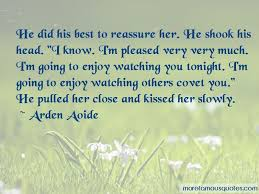 reassure her quotes top quotes about reassure her from famous