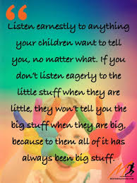 listen to your children every time · moveme quotes