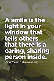 a smile is the light in your window that tells others that there