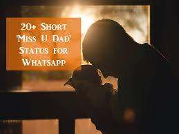 short miss u dad status for whatsapp
