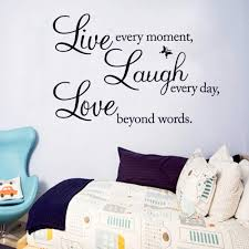 Amazon Com Vinyl Decal Live Every Moment Laugh Every Day Love Beyond Words Wall Stickers Motivational Wall Decals Family Inspirational Wall Stickers Quotes Arts Crafts Sewing