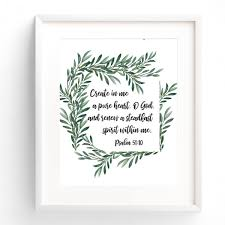 Create In Me A Pure Heart Bible Verse Watercolor Art Print Psalm 51 10 In 2020 Bible Verse Art Print Watercolor Art Prints Bible Verse Wall Art