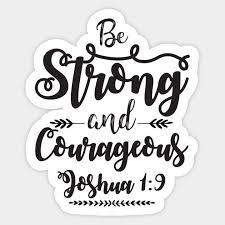 Joshua 1 9 Bible Verse Sticker Teepublic God Sticker Faith Stickers Christian Stickers