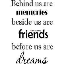 image result for quotes about memories friends memories