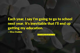 school year end quotes top famous quotes about school year end