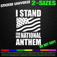 I Stand For National Anthem Car Window Decal Bumper Sticker Etsy