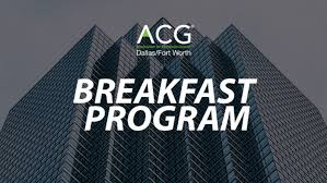 2019 Dallas Dealmakers September Breakfast Program | ACG Dallas/Fort Worth