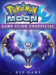 Pokemon Moon Game Guide Unofficial – Hidden Stuff Entertainment
