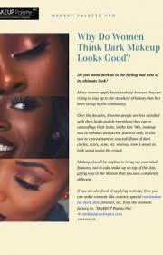 women think dark makeup looks good