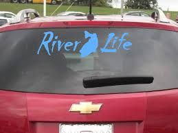 Decals By Us River Life Decal 4 00 Http Www Decalsbyus Com River Life Decal River Life Truck Window Stickers Life