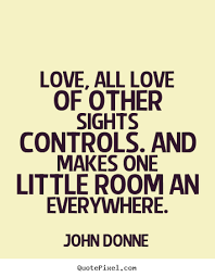 quotes about all about love quotes