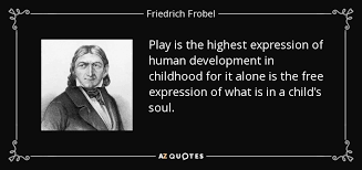 top quotes by friedrich frobel a z quotes