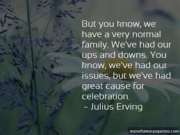 quotes about family ups and downs top family ups and downs
