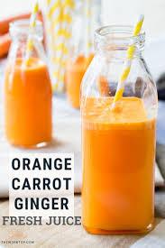 orange carrot ginger juice a healthy