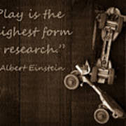 Play Is The Highest Form Of Research Albert Einstein Photograph By Edward Fielding