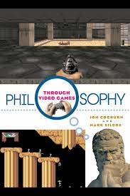 Philosophy Through Video Games - PDF Free Download