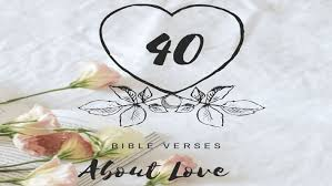 bible verses about love greatest scripture quotes of all time