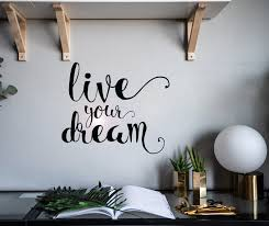 Wall Vinyl Decal Live Your Dream Inspirational Motivation Decor Z4925 Wallstickers4you