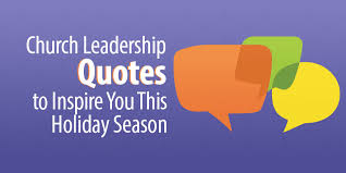 church leadership quotes to inspire you this holiday season
