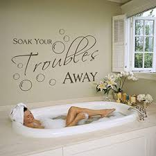 Amazon Com Soak Your Trouble Away Home Laundry Bathroom Wall Decal Art Wall Quote Wall Sticker Wall Mural Black Large Home Kitchen