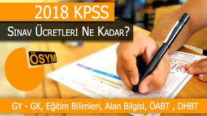 KPSS 2018 Lisans Sınavları Başvuru Ücreti Ne Kadar