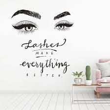 Beauty Salon Decor Eyelashes Eyebrow Wall Art Sticker Lashes Make Everything Better Quote Vinyl Wall Decal Window Poster Az343 Wall Stickers Aliexpress