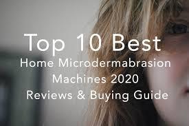 top 10 best microdermabrasion machines