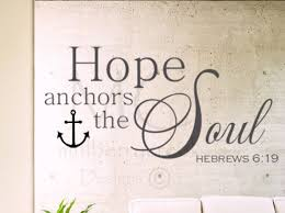 Scripture Wall Decal Bible Verse Wall Decal Hope Anchors Etsy Scripture Wall Decal Bible Verse Wall Decals Bible Verse Wall
