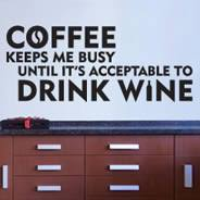 Coffee Wine Wall Decal Quotes Dezign With A Z