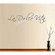 Amazon Com The Sweet Life La Dolce Vita Italian Quote Vinyl Wall Decal Sticker Home Decor Wall Letters Home Kitchen