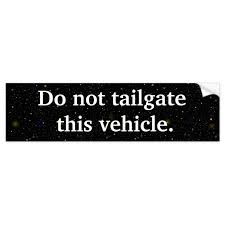Do Not Tailgate Bumper Sticker Zazzle Com