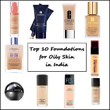 10 foundations for oily skin in india