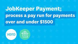 JobKeeper Payment; process a pay run ...