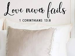 Amazon Com Story Of Home Llc Love Never Fails 1 Corinthians 13 Wall Decal Scripture Wall Decal Christian Wall Decal Religious Wall Decal Kitchen Dining