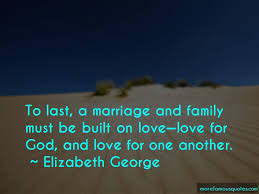 quotes about love marriage and family top love marriage and