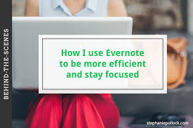 how i use evernote to be more efficient