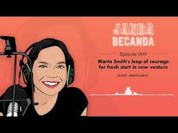 Ep 009 - Marta Smith's leap of courage for fresh start in new venture -  YouTube