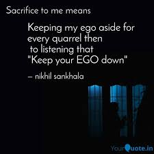 keeping my ego aside for quotes writings by nikhil