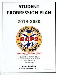 2019-20 Student Progression Plan | Welcome to Gadsden County Schools