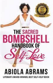 The Sacred Bombshell Handbook of Self-Love - Abiola Abrams ...