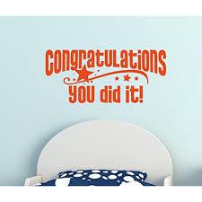 Congratulations You Did It With Stars Vinyl Wall Decal Graduation Art 23x10 Inch Orange Walmart Com Walmart Com
